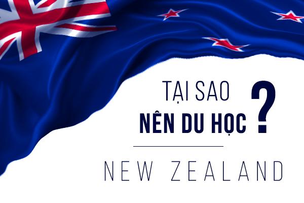 Tại sao bạn nên du học NEW ZEALAND
